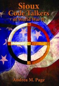 Sioux Code Talkers of World War II is Andrea Page's first book.